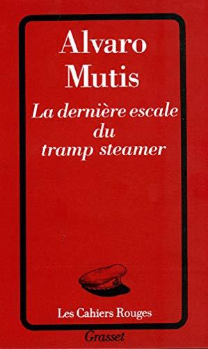 9782246446118: La dernière escale du Tramp steamer