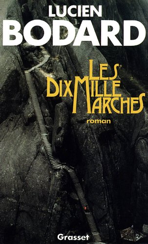 9782246446910: Les dix mille marches: Roman (French Edition)
