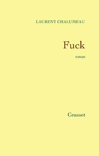 9782246451815: Fuck: Roman (French Edition)