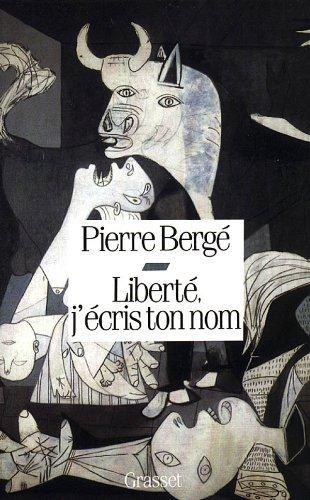 9782246454816: Liberté, j'écris ton nom (French Edition)