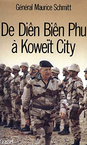 9782246455417: De Diên Biên Phu à Koweït City (French Edition)