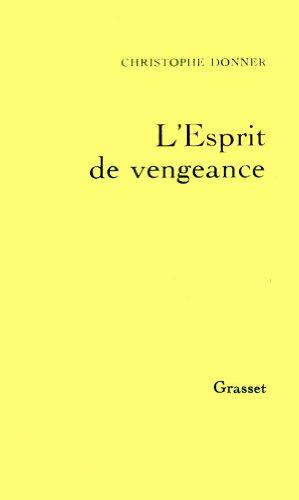 9782246456520: L'Esprit de vengeance
