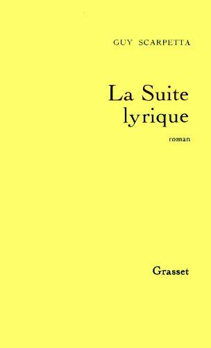 9782246457718: La suite lyrique: Roman (French Edition)