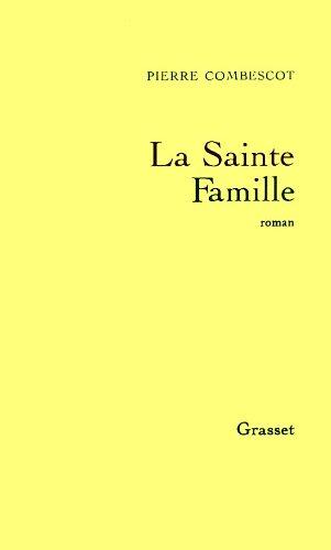 9782246459019: La sainte famille: Roman (French Edition)