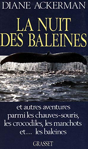 La nuit des baleines (French Edition): Diane Ackerman