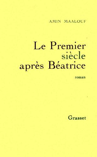 9782246462613: Le premier siècle après Béatrice: Roman (French Edition)