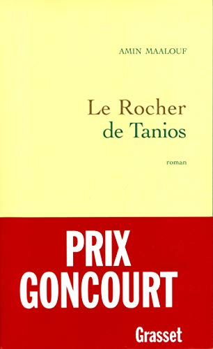 9782246462712: Le rocher de Tanios: Roman (French Edition)