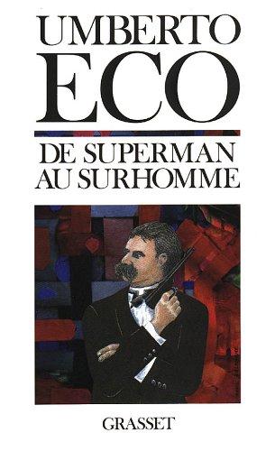 9782246463115: De Superman au surhomme