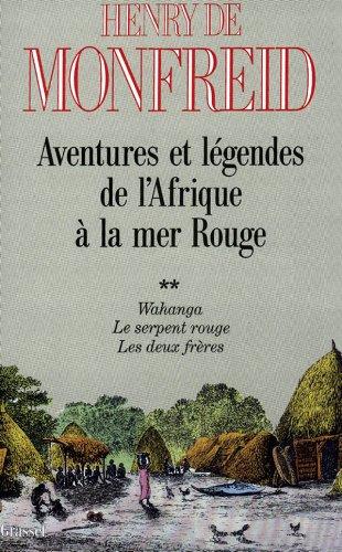 9782246465515: Aventures et légendes de l'Afrique à la Mer rouge : Tome 2, Wahanga