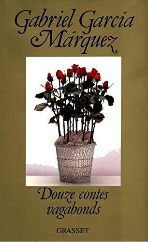 Douze Contes Vagabonds: Gabriel Garcia Marquez