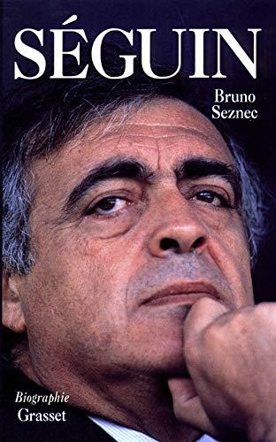 9782246480419: Séguin (Biographie / Grasset) (French Edition)