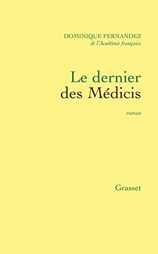 9782246487012: Le dernier des Médicis: Roman (French Edition)