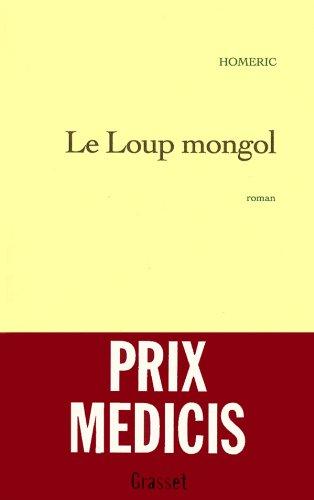 9782246493518: Le loup mongol: Roman (French Edition)
