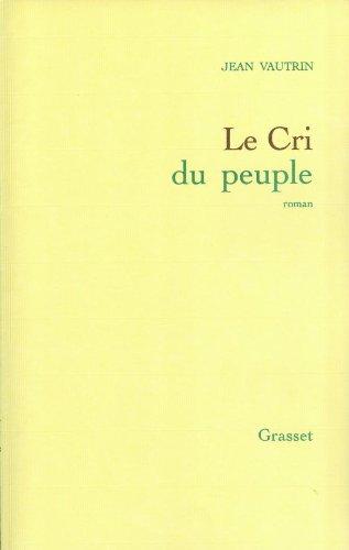 9782246502012: Le cri du peuple
