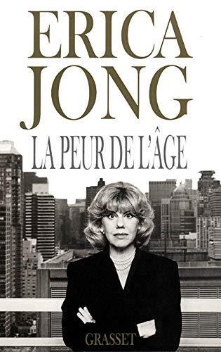 PEUR DE L'ÂGE (LA) [Paperback] [Jan 01,
