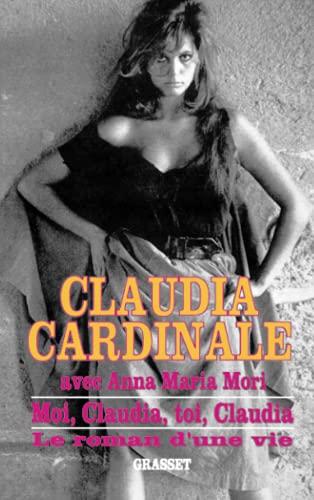 9782246504016: Moi, Claudia, toi, Claudia. Le Roman d'une vie