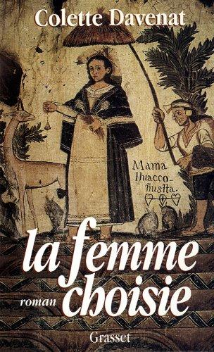 La femme choisie: Roman (French Edition): Colette Davenat