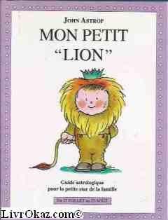 Mon petit lion: Astrop, J