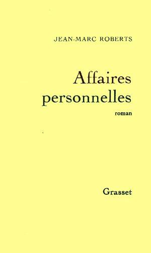 AFFAIRES PERSONNELLES: ROBERTS JEAN-MARC