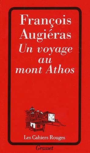 Un voyage au mont Athos [Sep 30,: François Augià ras