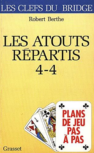 9782246525813: Plans de jeu pas � pas : les atouts r�partis 4 � 4