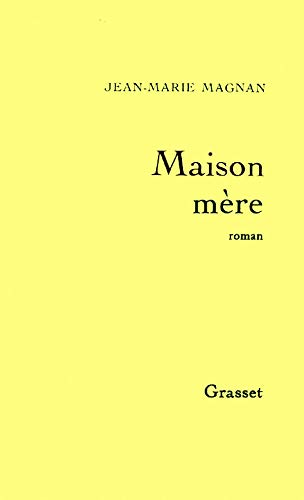 Maison mà re [Paperback] [May 08, 1996]: J-M Magnan