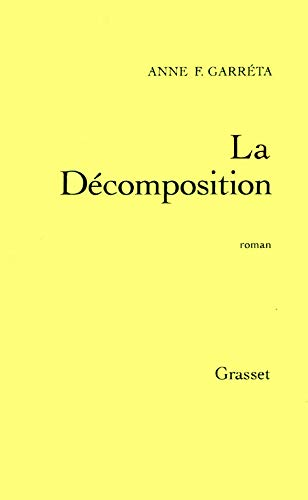 9782246530916: La Décomposition: Roman (French Edition)