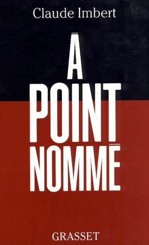 9782246531111: À point nommé (French Edition)