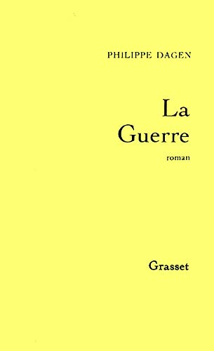 9782246533818: La guerre: Roman (French Edition)