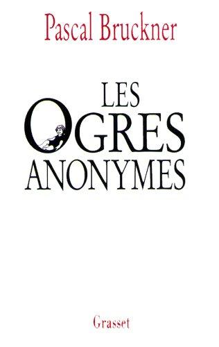 9782246534211: Les ogres anonymes. suivi de L'effaceur : Deux contes