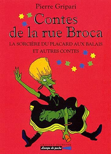 9782246536512: Contes de la rue Broca : La sorcière du placard aux balais et autres contes