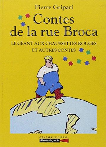 9782246536611: Contes de la rue Broca : Le géant aux chaussettes rouges et autres contes