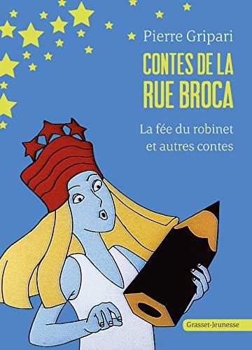 9782246536710: CONTES DE LA RUE BROCA. : La fée du robinet et autres contes