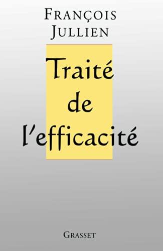 9782246540618: Traité de l'efficacité
