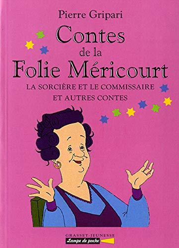 9782246546412: CONTES DE LA FOLIE MERICOURT. La sorcière et le commissaire et autres contes