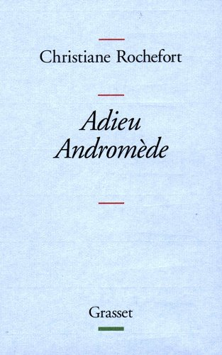 9782246546719: Adieu Andromède (French Edition)