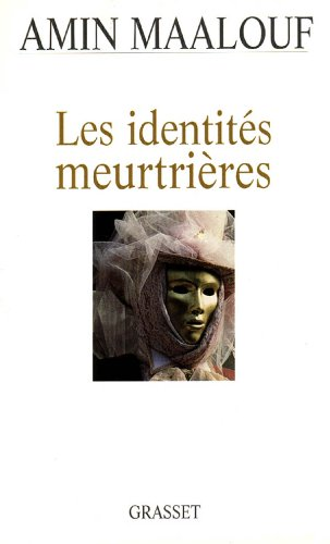 9782246548812: Les identites meurtrieres (French Edition)