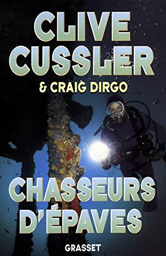 Chasseurs d'épaves: Cussler, Clive, Dirgo,