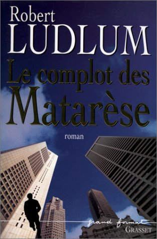9782246563112: Le complot des matarese (French Edition)