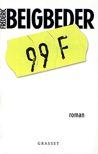 9782246567615: 99 Francs (French Edition)