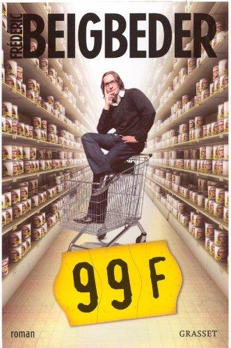 99 FRANCS LE FILM: BEIGBEDER FR�D�RIC