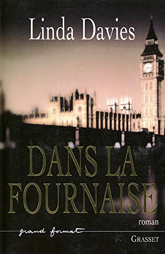 Dans la fournaise (French Edition): Linda Davies