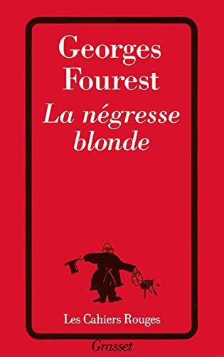 9782246568711: La N�gresse blonde