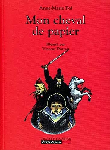 9782246578314: Mon cheval de papier (French Edition)