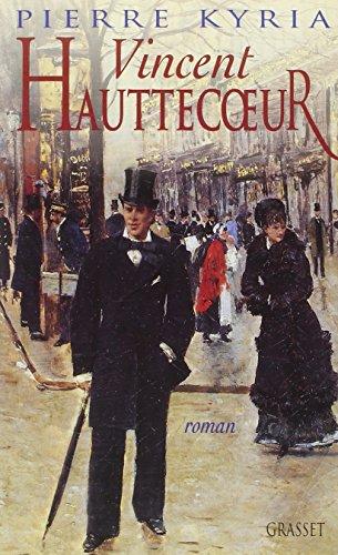 9782246579618: Vincent Hauttecoeur: Roman (French Edition)