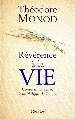 9782246594215: Révérence à la vie : Conversations avec Jean-Philippe de Tonnac