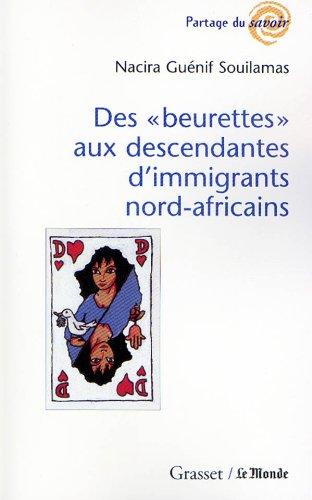 9782246596615: Des Beurettes aux descendantes d'immigrants nord-africains (Partage du savoir) (French Edition)
