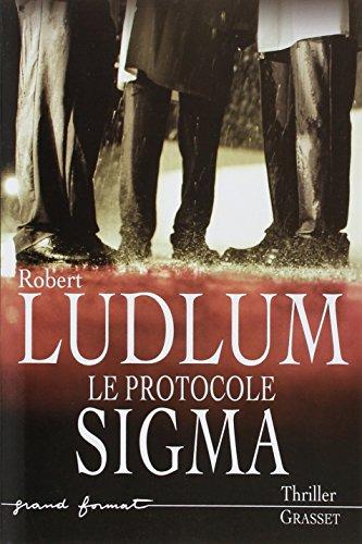 9782246600817: Le protocole Sigma (French Edition)