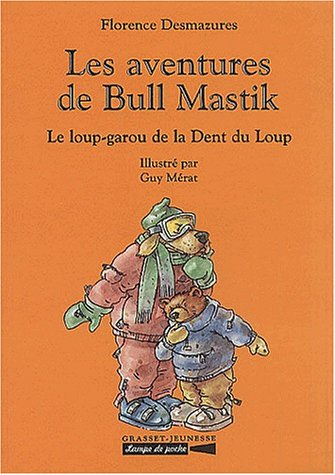 9782246612919: Les Aventures de Bull Mastik : Le Loup-garou de la Dent du loup