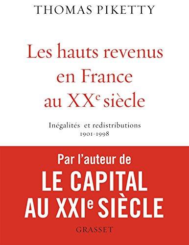 Les Hauts revenus en France au XXe siècle (9782246616511) by Thomas Piketty